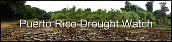 Puerto Rico Drought Watch